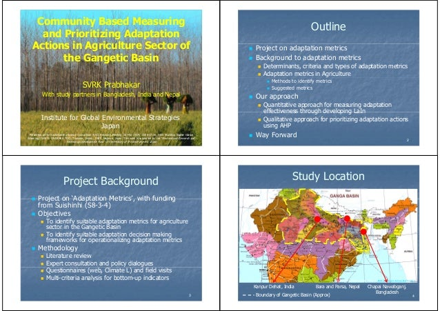 Community Based Measuring and Prioritizing Adaptation Actions in Agriculture Sector of the Gangetic Basin SVRK Prabhakar W...