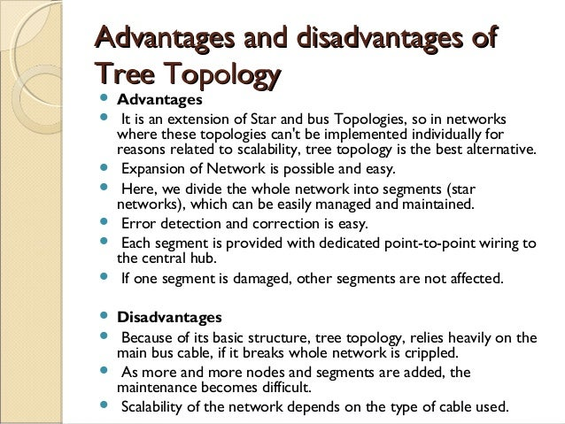 Tree Topology Advantages