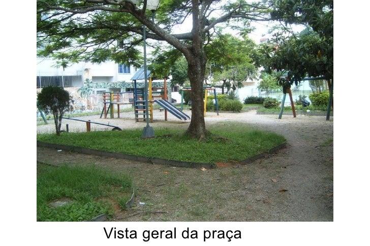 Vista geral da praça
