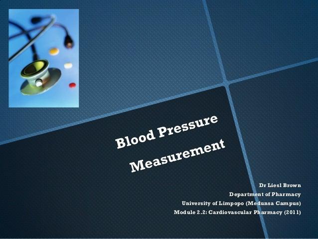 Dr Liesl Brown                  Department of Pharmacy  University of Limpopo (Medunsa Campus)Module 2.2: Cardiovascular P...