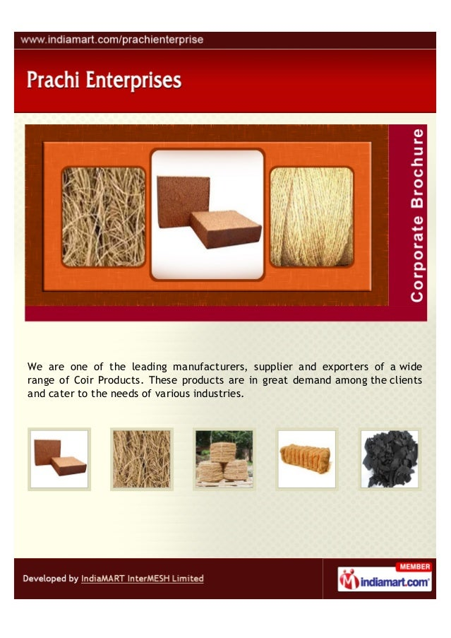 We are one of the leading manufacturers, supplier and exporters of a widerange of Coir Products. These products are in gre...