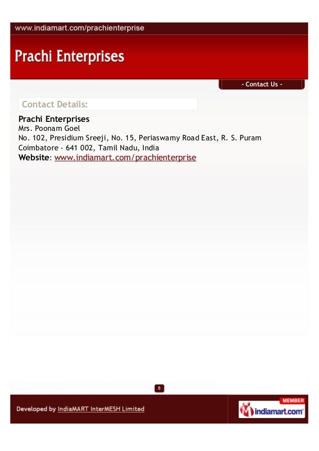 - Contact Us -Contact Details:Prachi EnterprisesMrs. Poonam GoelNo. 102, Presidium Sreeji, No. 15, Periaswamy Road East, R...