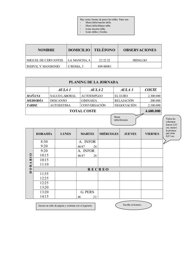 NOMBRE DOMICILIO TELÉFONO OBSERVACIONES MIGUEL DE CERVANTES LA MANCHA, 4 22 22 22 HIDALGO INDIVIL Y MANDONIO C/ROMA, 3 809...