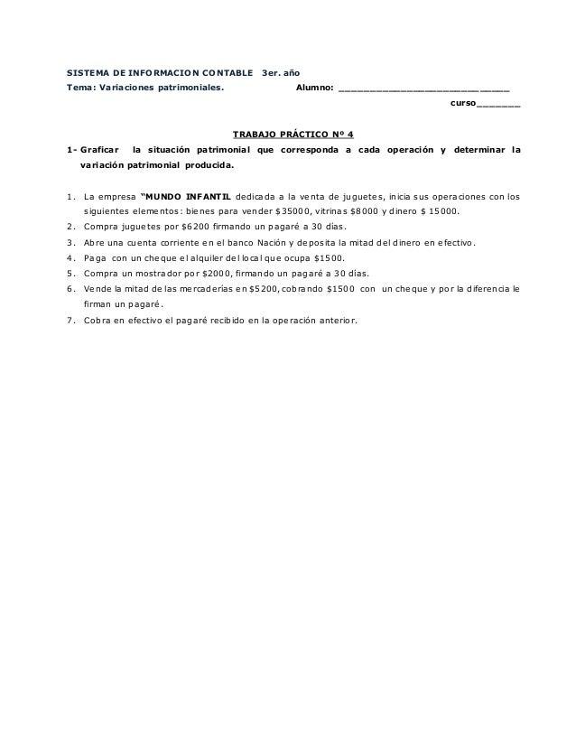 SISTEMA DE INFORMACION CONTABLE 3er. año Tema: Variaciones patrimoniales. Alumno: ____________________________ curso______...