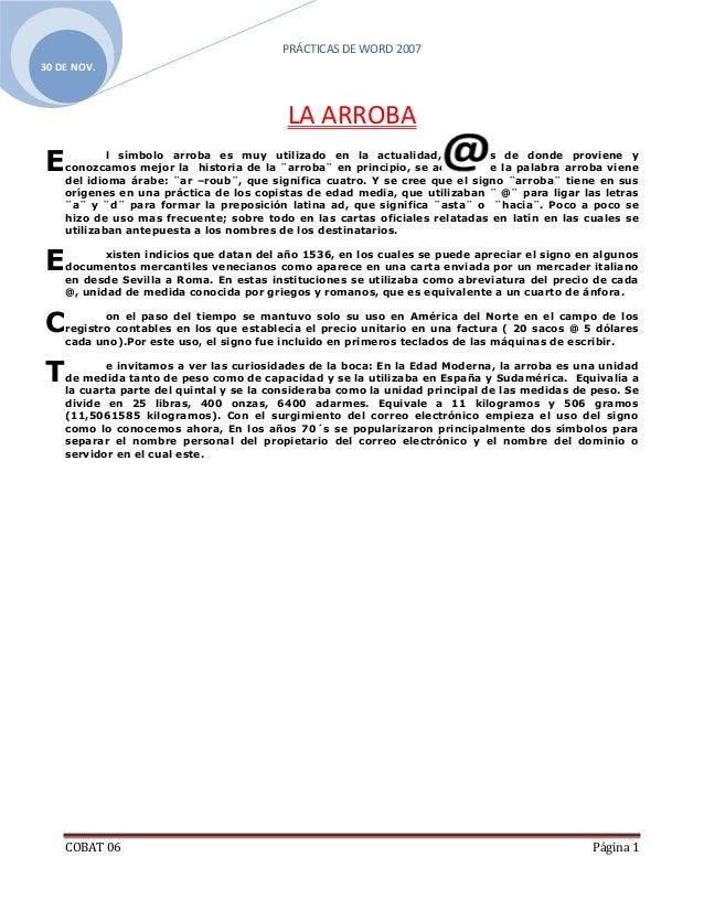PRÁCTICAS DE WORD 200730 DE NOV.                                          LA ARROBAE           l símbolo arroba es muy uti...