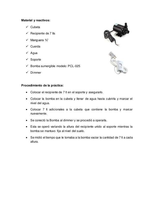 """Material y reactivos:  Cubeta  Recipiente de 7 lts  Manguera ¾""""  Cuerda  Agua  Soporte  Bomba sumergible modelo: PC..."""