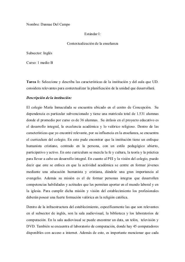 Nombre: Dannae Del Campo Estándar I: Contextualización de la enseñanza Subsector: Inglés Curso: 1 medio B Tarea 1: Selecci...