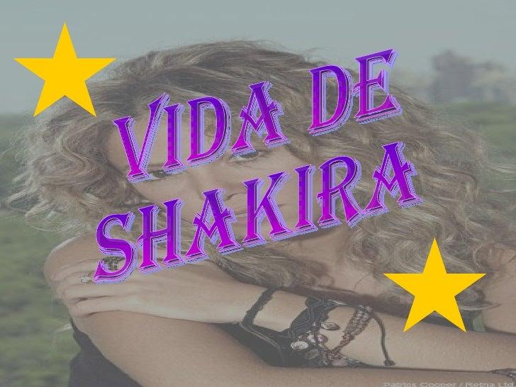 VIDA DE SHAKIRA