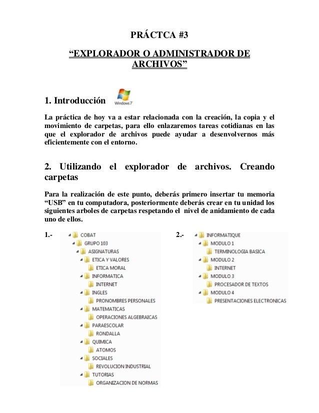 """PRÁCTCA #3 """"EXPLORADOR O ADMINISTRADOR DE ARCHIVOS""""  1. Introducción La práctica de hoy va a estar relacionada con la crea..."""