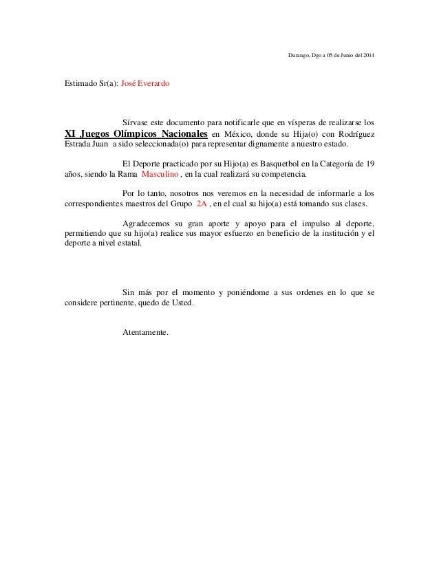 Durango, Dgo a 05 de Junio del 2014 Estimado Sr(a): José Everardo Sírvase este documento para notificarle que en vísperas ...