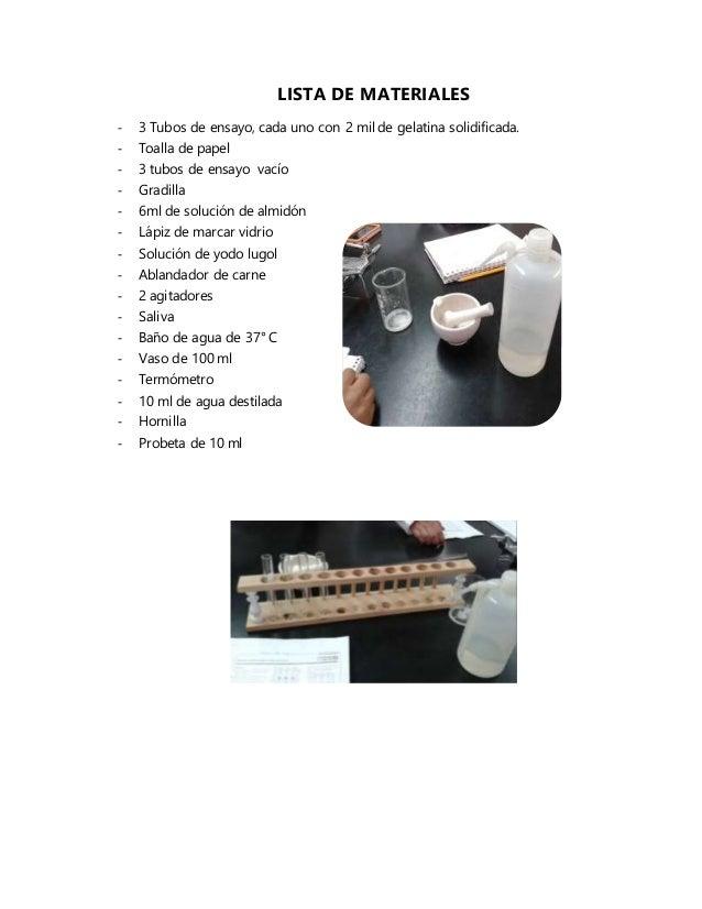 LISTA DE MATERIALES - 3 Tubos de ensayo, cada uno con 2 mil de gelatina solidificada. - Toalla de papel - 3 tubos de ensay...