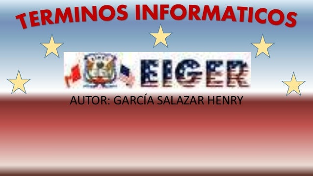 AUTOR: GARCÍA SALAZAR HENRY