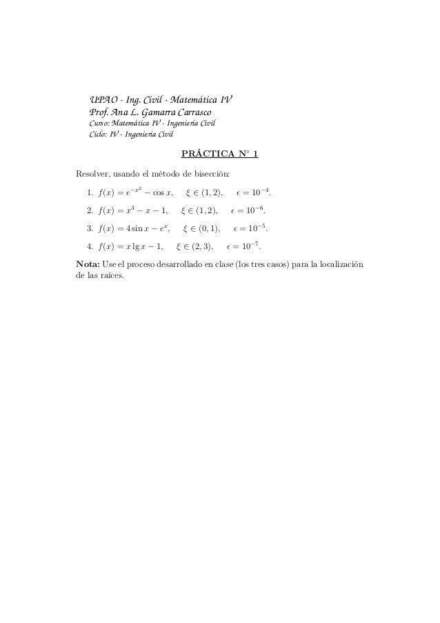 UPAO - Ing. Civil - Matemática IVProf. Ana L. Gamarra CarrascoCurso: Matemática IV - Ingeniería CivilCiclo: IV - Ingenierí...