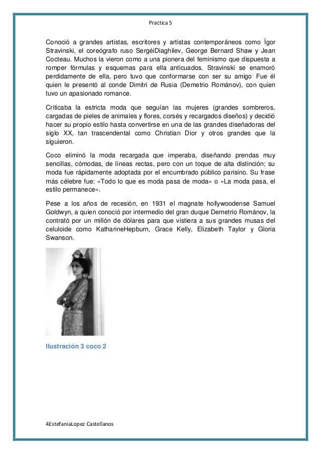 Practica 5  Conoció a grandes artistas, escritores y artistas contemporáneos como Ígor Stravinski, el coreógrafo ruso Serg...