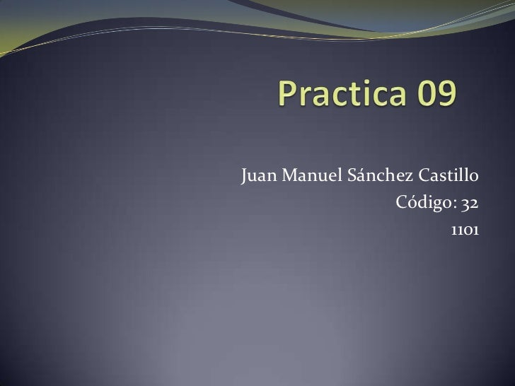 Juan Manuel Sánchez Castillo                 Código: 32                        1101