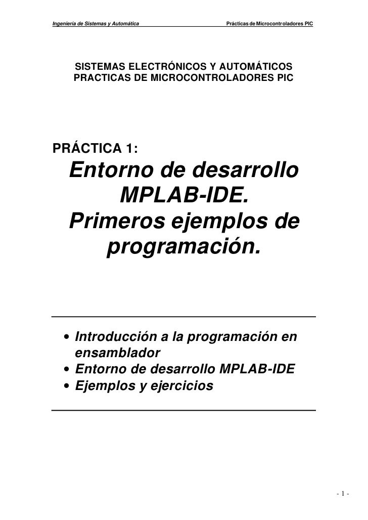 Ingeniería de Sistemas y Automática   Prácticas de Microcontroladores PIC        SISTEMAS ELECTRÓNICOS Y AUTOMÁTICOS      ...