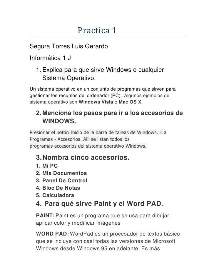 Practica 1<br />Segura Torres Luis Gerardo<br />Informática 1 J<br />Explica para que sirve Windows...