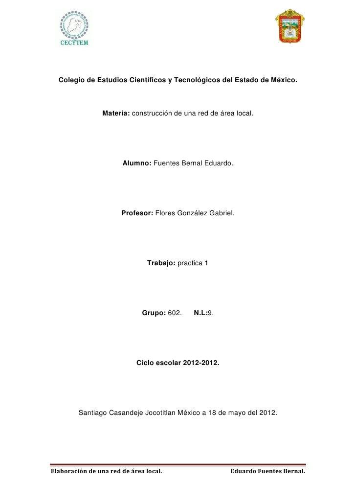 Colegio de Estudios Científicos y Tecnológicos del Estado de México.                 Materia: construcción de una red de á...