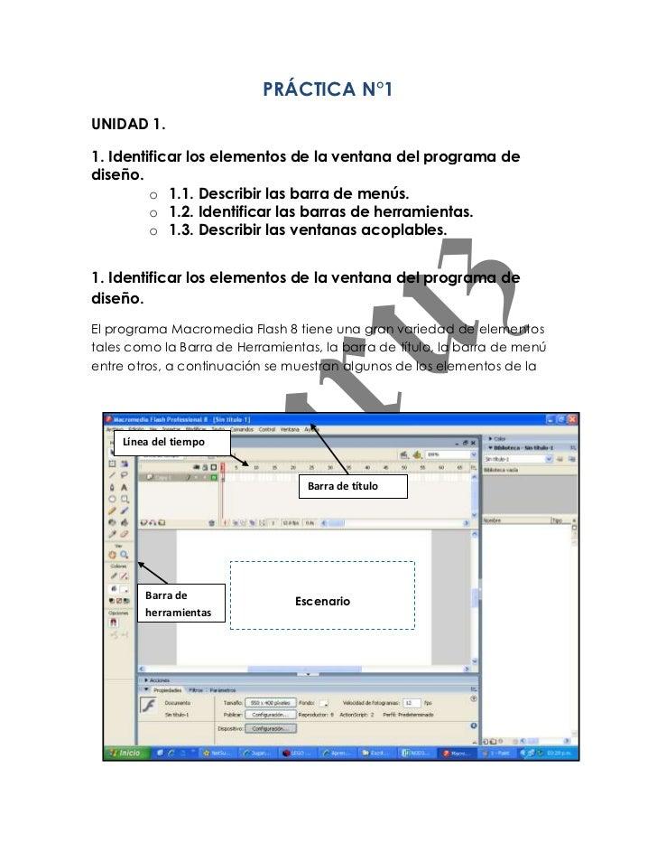 PRÁCTICA N°1UNIDAD 1.1. Identificar los elementos de la ventana del programa dediseño.         o 1.1. Describir las barra ...