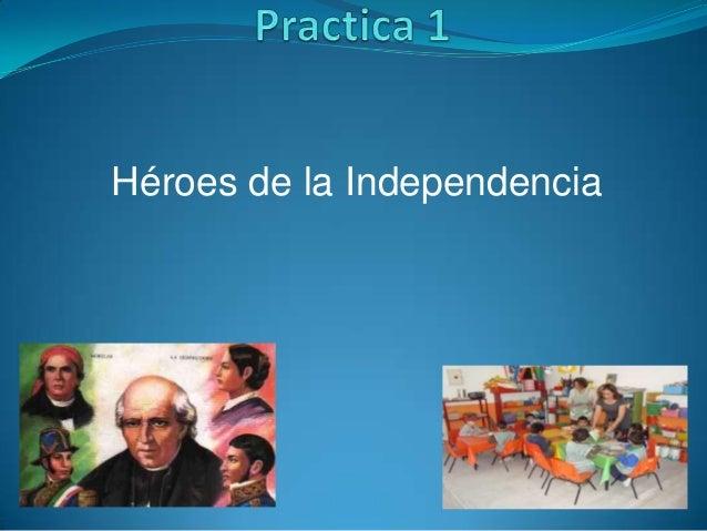 Héroes de la Independencia