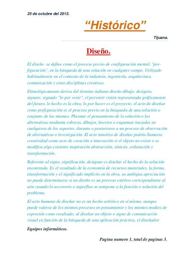 """25 de octubre del 2013.  """"Histórico"""" Tijuana.  Diseño. El diseño se define como el proceso previo de configuración mental,..."""