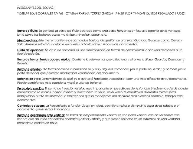 INTEGRANTES DEL EQUIPO: YOSELIN SOLIS CORRALES 174168 CYNTHIA KARINA TORRES GARCIA 174458 FLOR YVVONE QUIROS REGALADO 1750...
