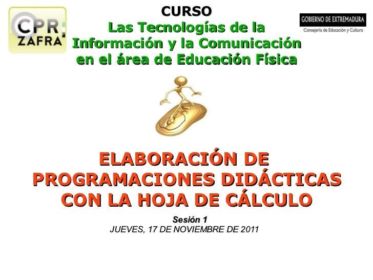 CURSO Las Tecnologías de la Información y la Comunicación en el área de Educación Física ELABORACIÓN DE  PROGRAMACIONES DI...