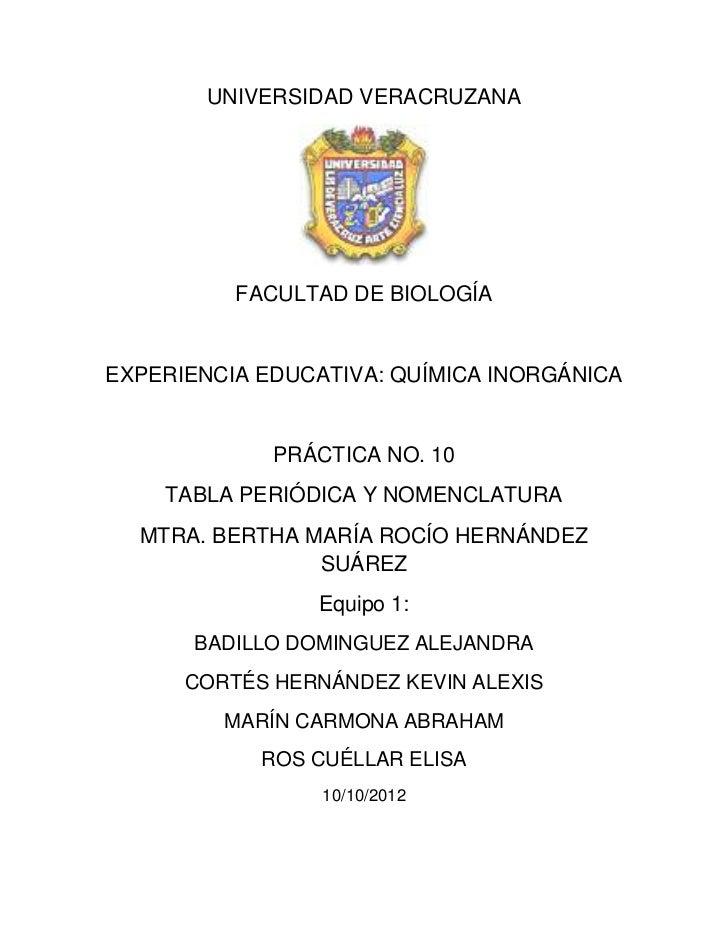 UNIVERSIDAD VERACRUZANA          FACULTAD DE BIOLOGÍAEXPERIENCIA EDUCATIVA: QUÍMICA INORGÁNICA             PRÁCTICA NO. 10...