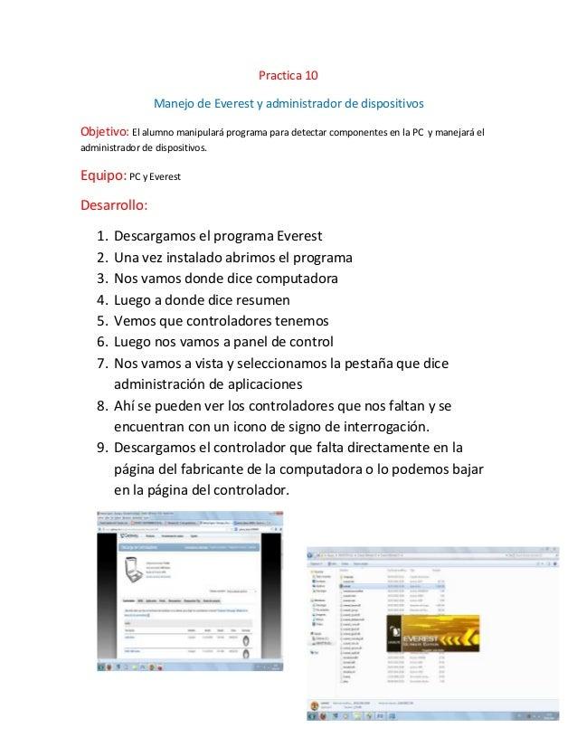Practica 10                 Manejo de Everest y administrador de dispositivosObjetivo: El alumno manipulará programa para ...