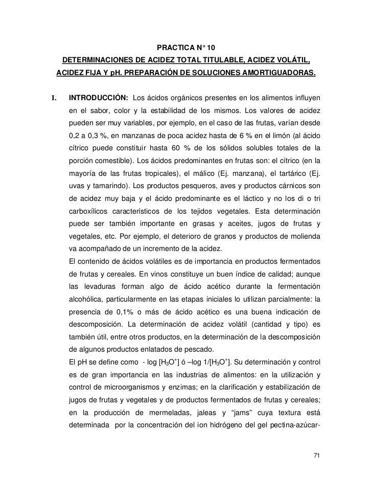PRACTICA N° 10      DETERMINACIONES DE ACIDEZ TOTAL TITULABLE, ACIDEZ VOLÁTIL,     ACIDEZ FIJA Y pH. PREPARACIÓN DE SOLUCI...