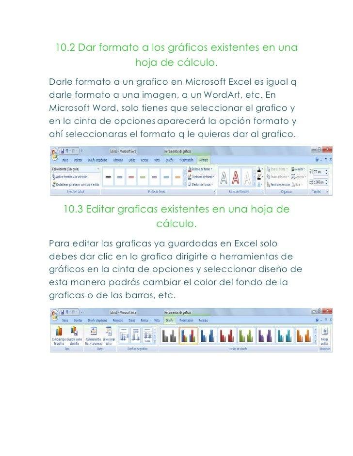 10.2 Dar formato a los gráficos existentes en una                hoja de cálculo.Darle formato a un grafico en Microsoft E...