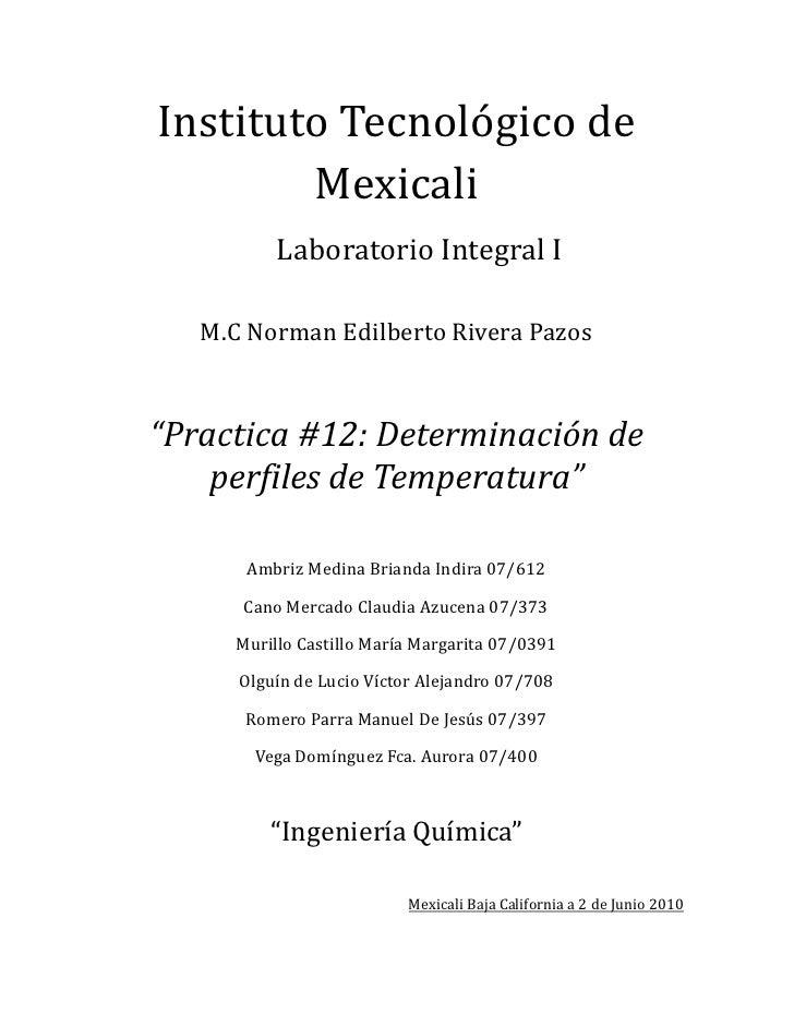 """Instituto Tecnológico de         Mexicali            Laboratorio Integral I     M.C Norman Edilberto Rivera Pazos    """"Prac..."""