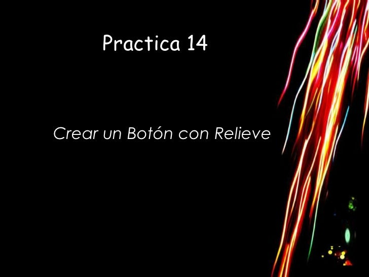 Practica 14Crear un Botón con Relieve