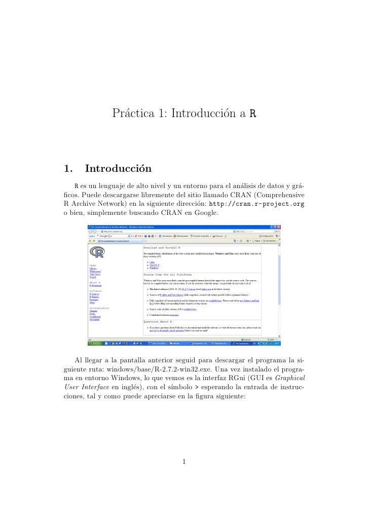 Practica 1: Introduccion a R                  ´                   ´    1.    Introducci´n                 o    R es un len...