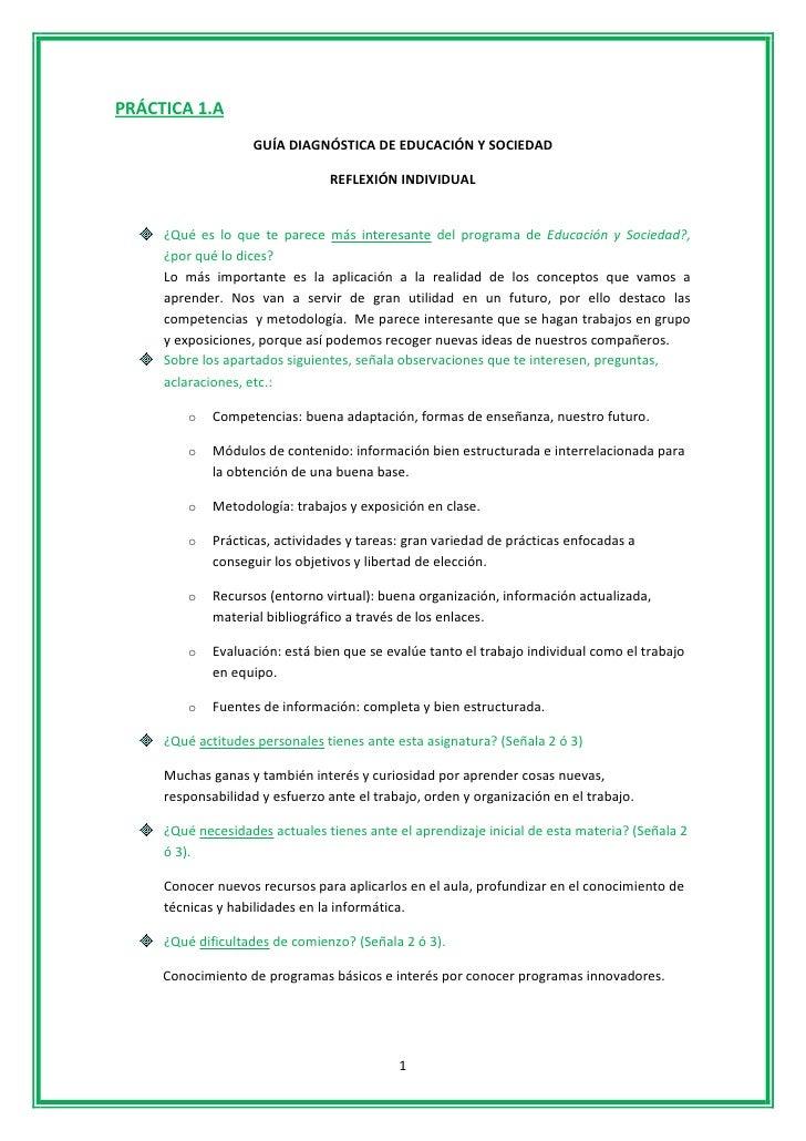 PRÁCTICA 1.A                    GUÍA DIAGNÓSTICA DE EDUCACIÓN Y SOCIEDAD                                REFLEXIÓN INDIVIDU...