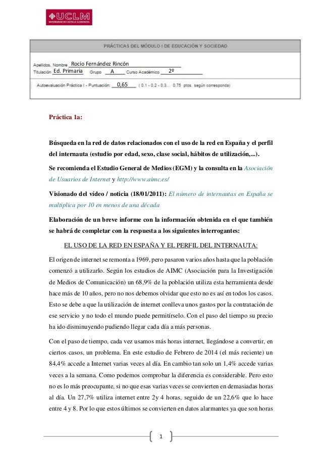 1 Práctica 1a: Búsqueda en la red de datos relacionados con el uso de la red en España y el perfil del internauta (estudio...