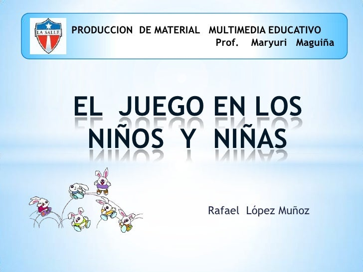 PRODUCCION  DE MATERIAL   MULTIMEDIA EDUCATIVO<br />                                                            Pr...