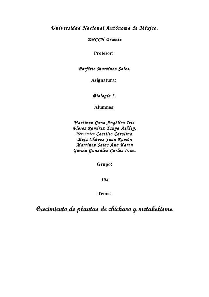 Universidad Nacional Autónoma de México.                     ENCCH Oriente                        Profesor:               ...