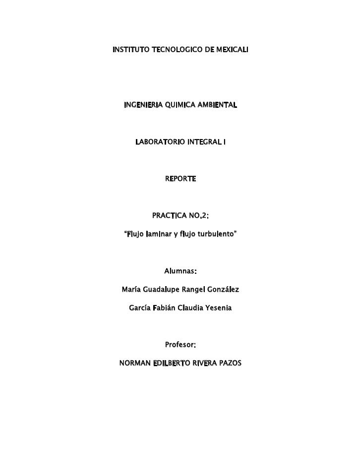 INSTITUTO TECNOLOGICO DE MEXICALI<br />INGENIERIA QUIMICA AMBIENTAL<br />LABORATORIO INTEGRAL I<br />REPORTE<br />PRACTICA...
