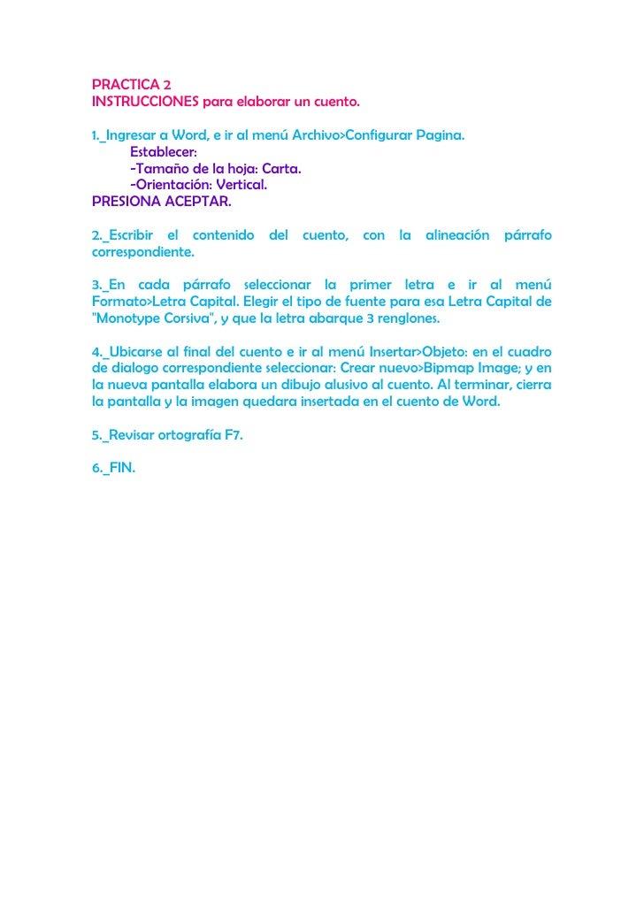 PRACTICA 2<br />INSTRUCCIONES para elaborar un cuento.<br />1._Ingresar a Word, e ir al menú Archivo>Configurar Pagina.<br...