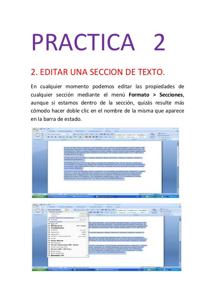 PRACTICA 22. EDITAR UNA SECCION DE TEXTO.En cualquier momento podemos editar las propiedades decualquier sección mediante ...