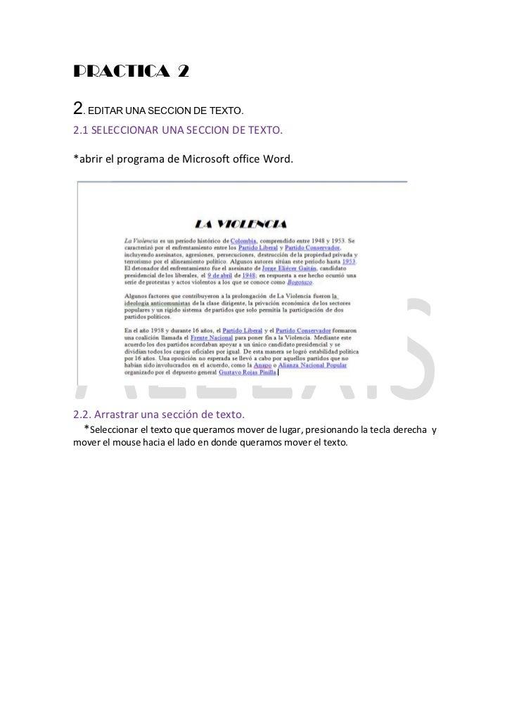 PRACTICA 22. EDITAR UNA SECCION DE TEXTO.2.1 SELECCIONAR UNA SECCION DE TEXTO.*abrir el programa de Microsoft office Word....