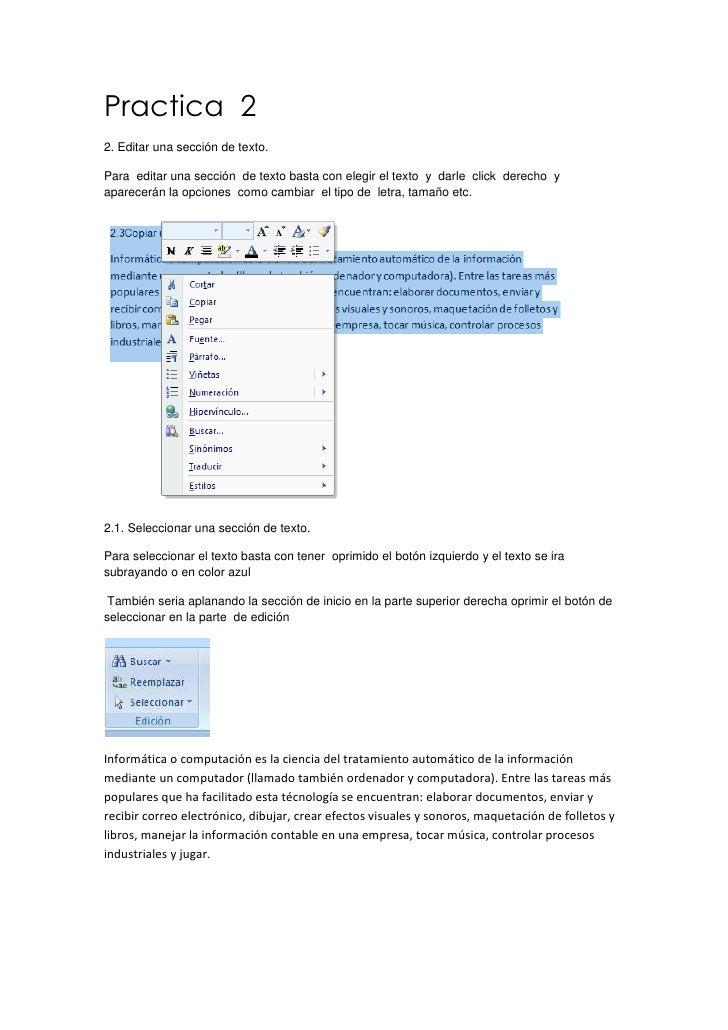 Practica 22. Editar una sección de texto.Para editar una sección de texto basta con elegir el texto y darle click derecho ...