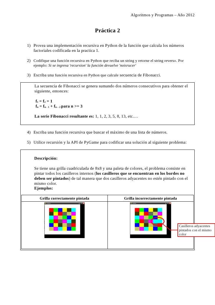 Algoritmos y Programas – Año 2012                                           Práctica 21) Provea una implementación recursi...