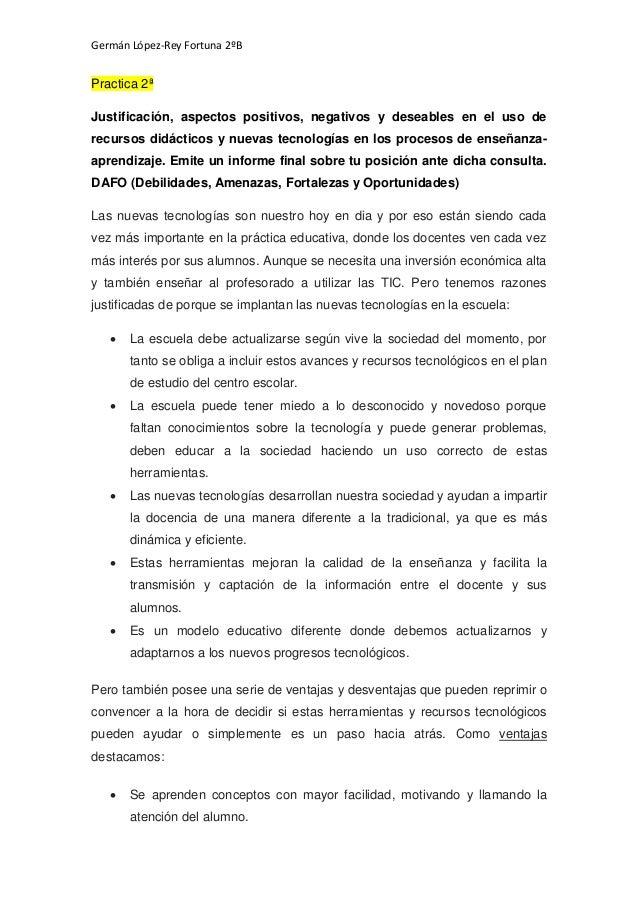 Germán López-Rey Fortuna 2ºB Practica 2ª Justificación, aspectos positivos, negativos y deseables en el uso de recursos di...