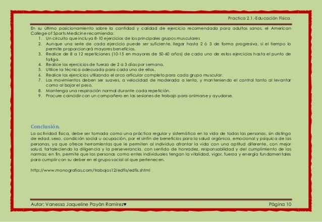 Practica 2.1.-Educación Física. Autor: Vanessa Jaqueline Payán Ramírez♥ Página 10 En su último posicionamiento sobre la ca...