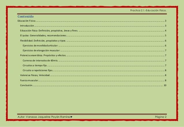 Practica 2.1.-Educación Física. Autor: Vanessa Jaqueline Payán Ramírez♥ Página 2 Contenido Educación Física .................