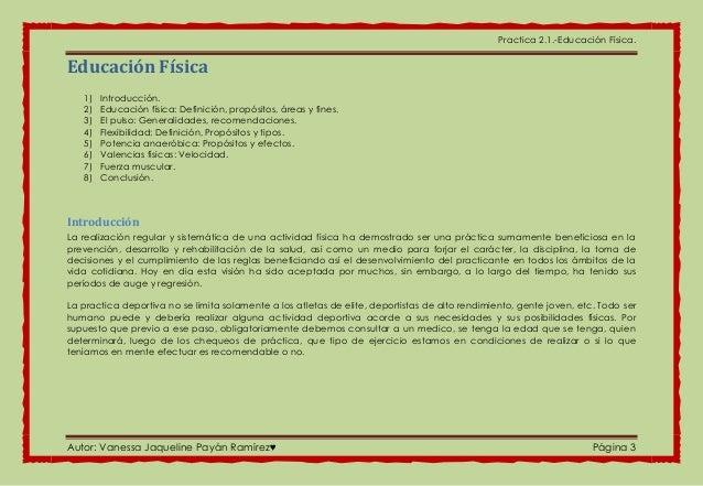 Practica 2.1.-Educación Física. Autor: Vanessa Jaqueline Payán Ramírez♥ Página 3 Educación Física 1) Introducción. 2) Educ...