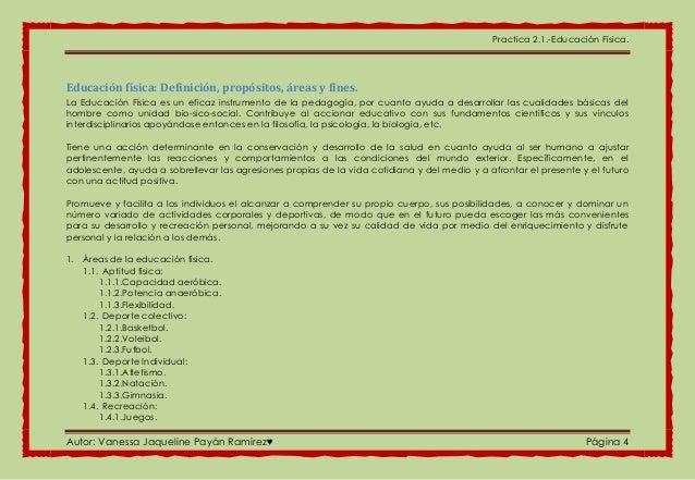 Practica 2.1.-Educación Física. Autor: Vanessa Jaqueline Payán Ramírez♥ Página 4 Educación física: Definición, propósitos,...