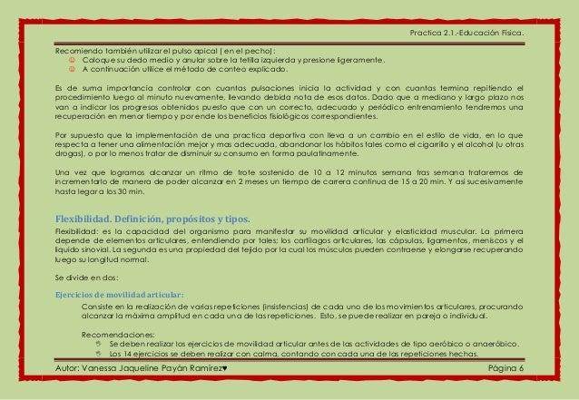 Practica 2.1.-Educación Física. Autor: Vanessa Jaqueline Payán Ramírez♥ Página 6 Recomiendo también utilizar el pulso apic...